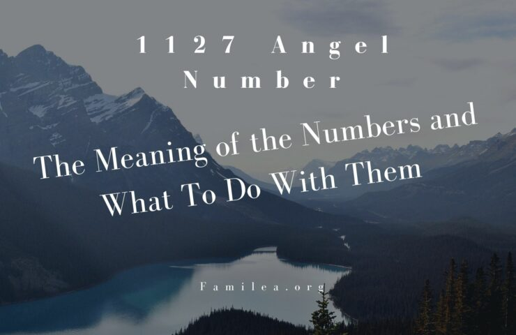 1127 Angel Number The Meaning of the Numbers